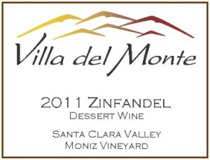 Villa del Monte 2011 Zinfandel Dessert