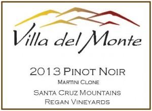 Villa del Monte 2013 Pinot Regan Martini