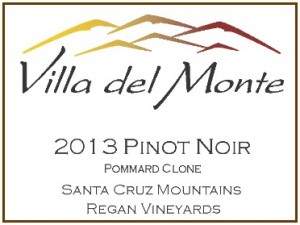 Villa del Monte 2013 Pinot Regan Pommard