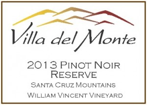 Villa del Monte 2013 Pinot Reserve William Vincent